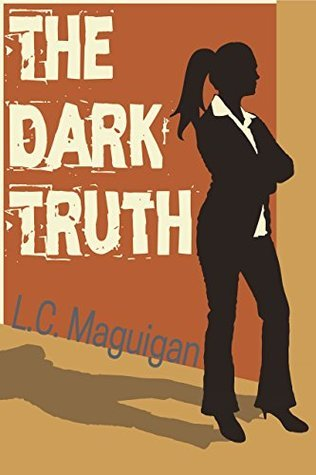 The Dark Truth  by  L.C. Maguigan