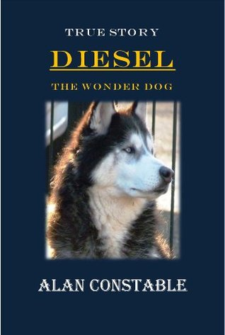 DIESEL THE WONDER DOG  by  Alan Constable