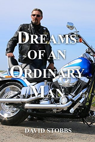 Dreams of an Ordinary Man  by  David Stobbs