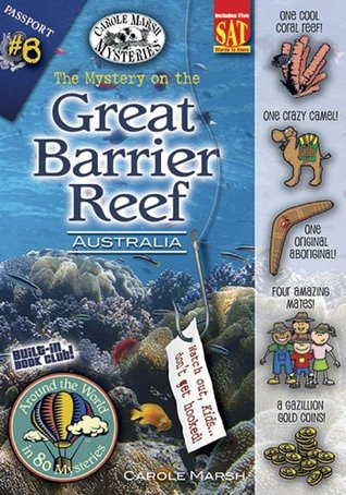 The Mystery on the Great Barrier Reef: Australia ((Around the World in 80 Mysteries)) Carole Marsh