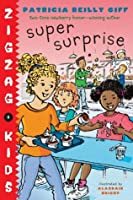 Super Surprise (Zigzag Kids)
