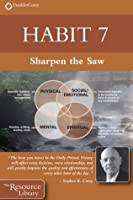 Habit 7: Sharpen the Saw