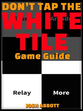 DONT TAP THE WHITE TILE GAME GUIDE HSE