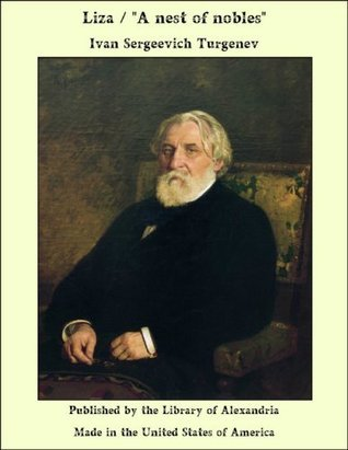 Liza: A Nest of Nobles  by  Ivan Turgenev