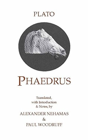 Phaedrus: With a Selection of Early Greek Poems and Fragment  by  Plato