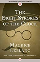 The Eight Strokes of the Clock (Arséne Lupin)