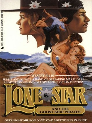 Lone Star 130: Ghost (Lonestar No 130)  by  Wesley Ellis