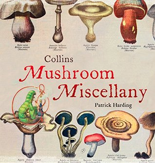 Collins Mushroom Miscellany  by  Patrick Harding