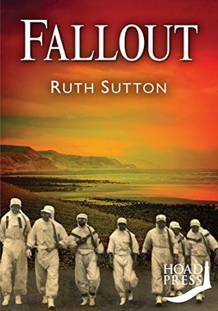 Fallout (Between the Mountains and the Sea Book 3) Ruth Sutton