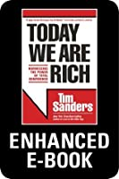 Today We Are Rich: Harnessing the Power of Total Confidence - Enhanced edition