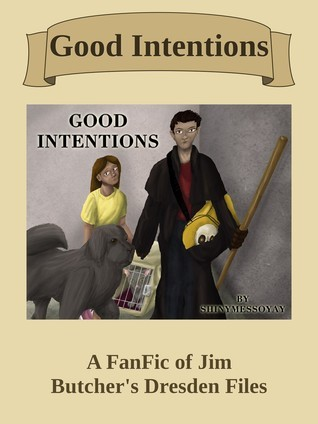 Good Intentions  by  1shinymess
