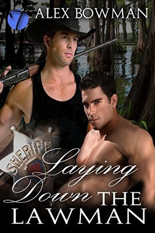Laying Down the Lawman (Soul Collectors Book 2)  by  Alex Bowman