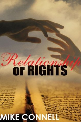 Relationship or Rights  by  Mike Connell