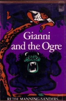 Gianni and the Ogre  by  Ruth Manning-Sanders