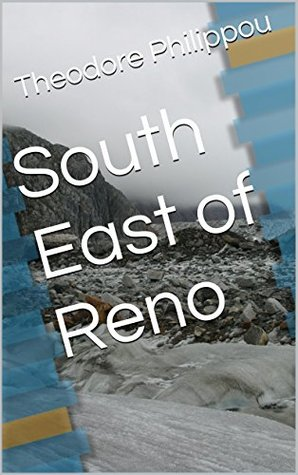 South East of Reno Theodore Philippou