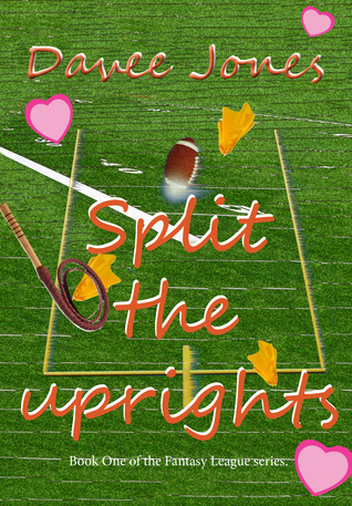 Split the Uprights  by  Davee Jones