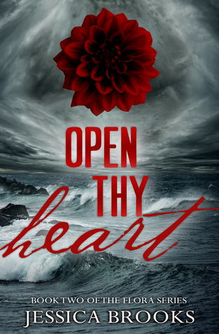 Open Thy Heart  by  Jessica L. Brooks