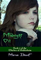 Midnight Oil (Book 2 of the Witches of Galdorheim Series)