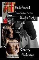 Undefeated (Complete Series books 1-4)