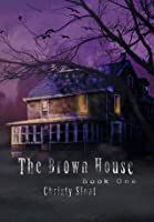 The Brown House (The Visitors Series #1)