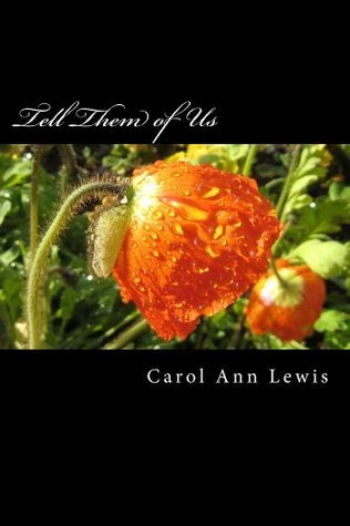 Tell Them Of Us  by  Carol Lewis