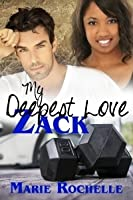 My Deepest Love: Zack (The Drace Brothers #1)