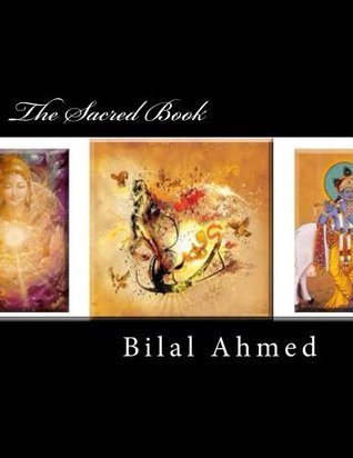 The Sacred Book  by  BILAL AHMED