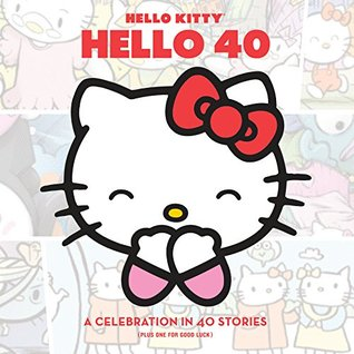 Hello Kitty, Hello 40: A 40th Anniversary Tribute Various