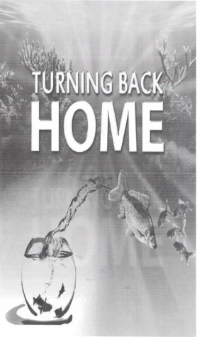 Turning Back Home  by  Anonymous