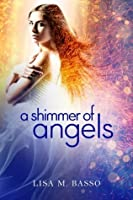 A Shimmer of Angels (Angel Sight Book 1)