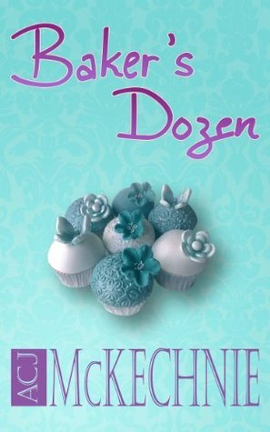 Bakers Dozen  by  A.C.J. McKechnie
