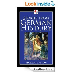Stories from German History Florence Aston
