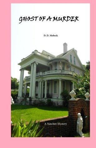 Ghost of a Murder  by  D. Mobeck