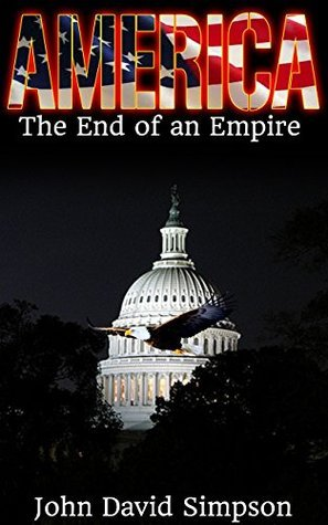America: The End of an Empire John Simpson