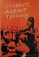 Students Against Tyranny: The Resistance of the White Rose, Munich, 1942-1943