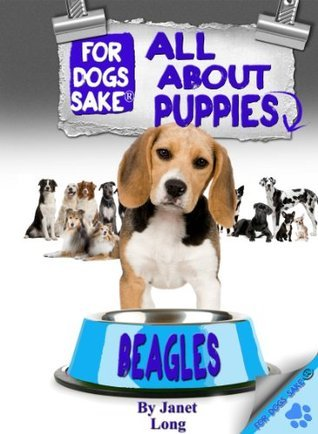 All About Beagle Puppies  by  Janet Long