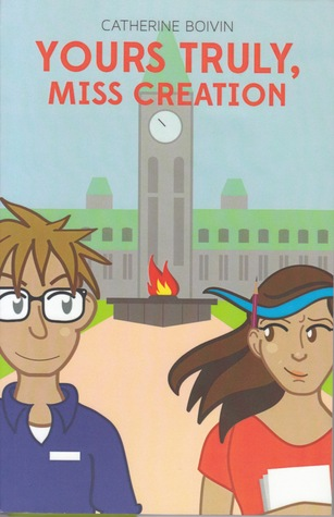 Yours Truly, Miss Creation  by  Catherine Boivin