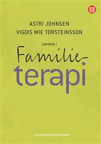Self in Relationships: Perspectives on Family Therapy from Developmental Psychology Astri Johnsen