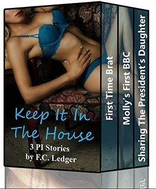 Keep It In The House Bundle  by  F.C. Ledger