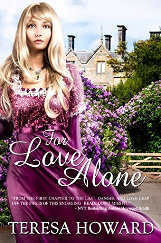 For Love Alone  by  Teresa Howard