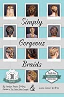 Simply Gorgeous Braids Jaclyn Tatsui DArcy