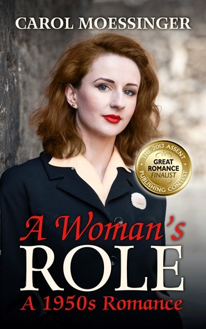 A Womans Role  by  Carol Moessinger