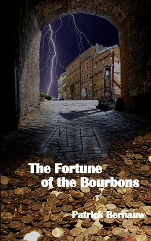 The Fortune of the Bourbons  by  Patrick Bernauw