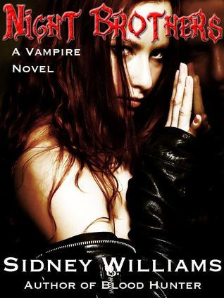 Night Brothers: A Vampire Novel  by  Sidney Williams
