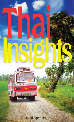 Thai Insights  by  David Spencer