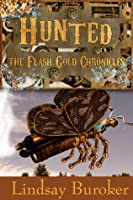 Hunted (The Flash Gold Chronicles, #2)
