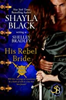 His Rebel Bride