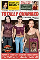 Totally Charmed: Demons, Whitelighters And the Power of Three (Smart Pop series)