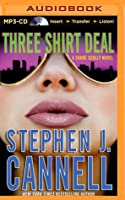 Three Shirt Deal: A Shane Scully Novel
