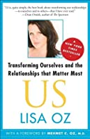 US: Transforming Ourselves and the Relationships that